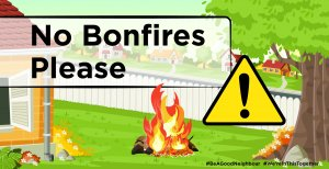 Bonfire Rules - Please remember your neighbours!!